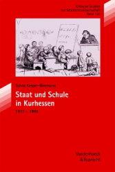 Staat und Schule in Kurhessen 1813-1866