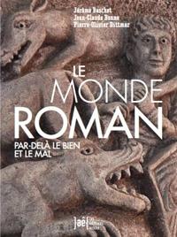Le Monde roman par-delà le bien et le mal