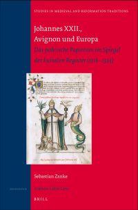 Johannes XXII., Avignon und Europa