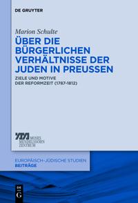 Über die bürgerlichen Verhältnisse der Juden in Preußen