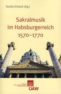 Sakralmusik im Habsburgerreich 1570-1770