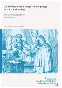 Die konfessionelle Kriegskrankenpflege im 19. Jahrhundert