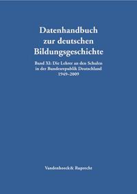 Die Lehrer an den Schulen der Bundesrepublik Deutschland 1949-2009
