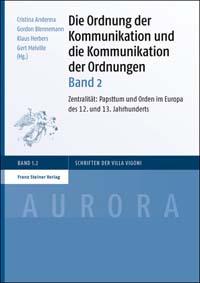 Die Ordnung der Kommunikation und die Kommunikation der Ordnungen. Band 2