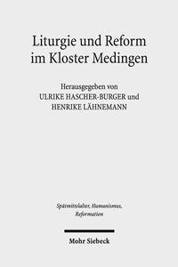 Liturgie und Reform im Kloster Medingen