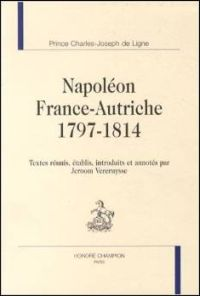 Napoléon - France-Autriche 1797-1814