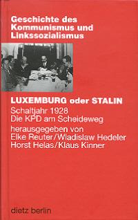 Luxemburg oder Stalin