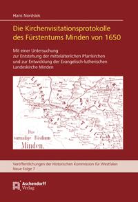 Die Kirchenvisitationsprotokolle des Fürstentums Minden von 1650