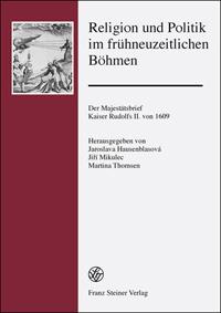 Religion und Politik im frühneuzeitlichen Böhmen