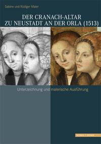 Der Cranach-Altar zu Neustadt an der Orla (1513)