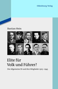 Elite für Volk und Führer?