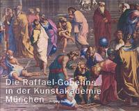 Die Raffael-Gobelins in der Kunstakademie München