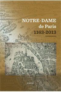 Notre-Dame de Paris 1163-2013