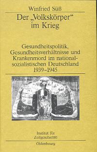 """Der """"Volkskörper"""" im Krieg"""