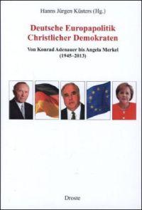 Deutsche Europapolitik Christlicher Demokraten