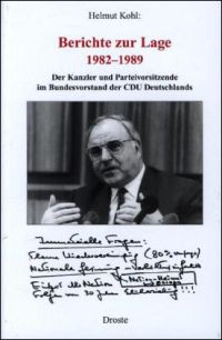 Helmut Kohl: Berichte zur Lage 1982-1989