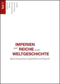Imperien und Reiche in der Weltgeschichte