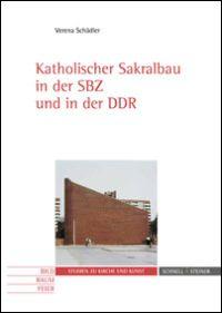 Katholischer Sakralbau in der SBZ und in der DDR