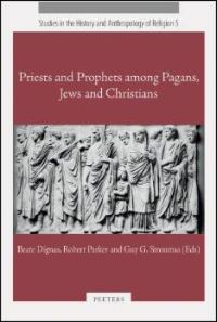 Priests and Prophets among Pagans, Jews and Christians