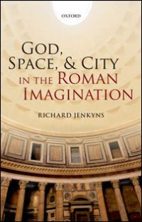 God, Space, and City in Roman Imagination