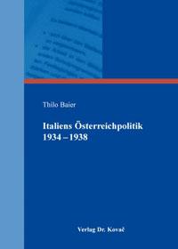 Italiens Österreichpolitik 1934-1938
