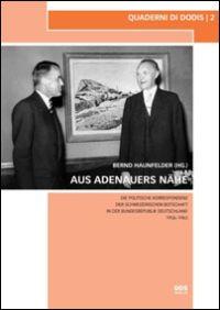 Aus Adenauers Nähe