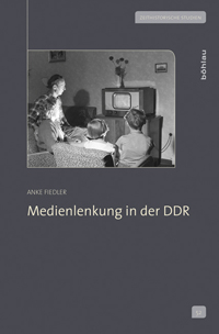 Medienlenkung in der DDR