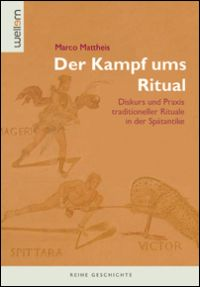 Der Kampf ums Ritual