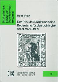 Der Piłsudski-Kult und seine Bedeutung für den polnischen Staat 1926-1939