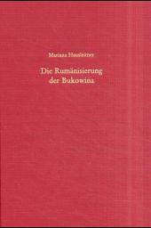 Die Rumänisierung der Bukowina
