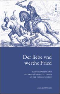 """""""Der liebe vnd werthe Fried"""""""