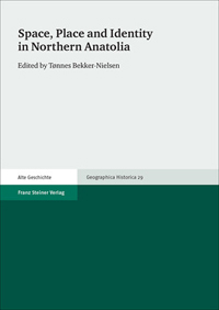 Space, Place and Identity in Nothern Anatolia