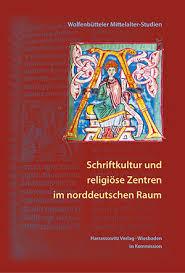 Schriftkultur und religiöse Zentren im norddeutschen Raum
