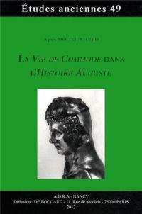 La Vie de Commode dans l'Histoire Auguste