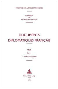 Documents Diplomatiques Français 1970