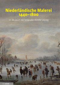 Niederländische Malerei 1430-1800. Museum der bildenden Künste Leipzig