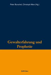 Gewalterfahrung und Prophetie