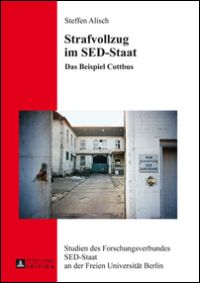Strafvollzug im SED-Staat