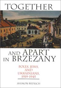 Together and Apart in Brzezany