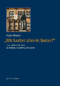 """Mit Luther alles in Butter""?"