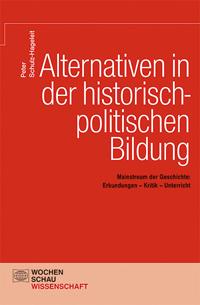 Alternativen in der historisch-politischen Bildung
