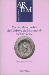 Recueil des chartes de l'abbaye de Morimond au XIIe  siècle
