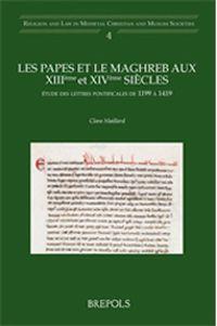 Les papes et le Maghreb aux XIIIème et XIVème siècles