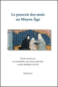 Le pouvoir des mots au Moyen Âge