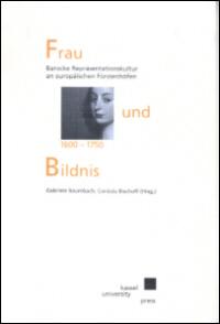 Frau und Bildnis 1600 - 1750
