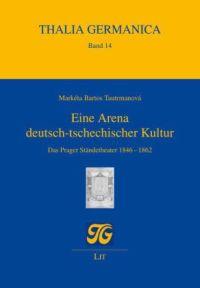 Eine Arena deutsch-tschechischer Kultur