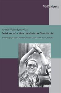 Solidarność - eine persönliche Geschichte