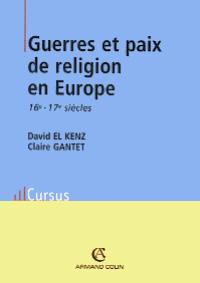 Guerres et paix de religion en Europe aux 16e - 17e siècles