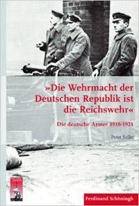 """""""Die Wehrmacht der Deutschen Republik ist die Reichswehr"""""""