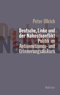 Deutsche, Linke und der Nahostkonflikt